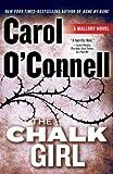 The Chalk Girl (A Mallory Novel)