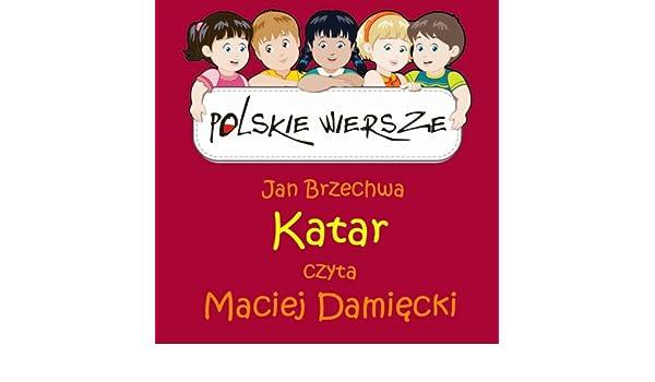 Polskie Wiersze Jan Brzechwa Katar De Maciej Damiecki En