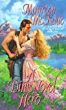 A Dime Novel Hero, Maureen McKade, 0380795043