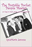 The Portable Pocket People Meeter, GinaMaria Jerome, 0970303904