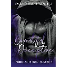 Beautiful Deception (Pride and Honor) (Volume 3)