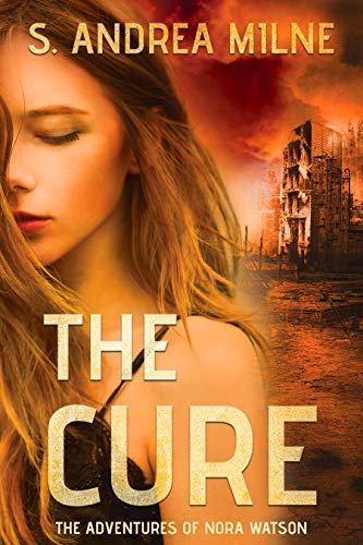 The Cure (The tales of Nora Watson Book 1)