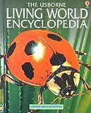 img - for The Usborne Living World Encyclopedia (Encyclopedias) book / textbook / text book