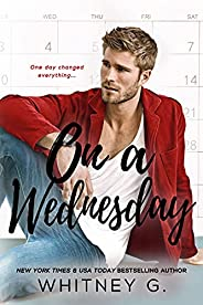 On a Wednesday (One Week Series Book 2) (English Edition)