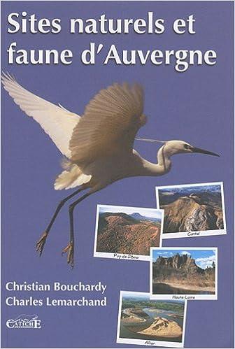 Sites naturels et faune d'Auvergne pdf, epub ebook