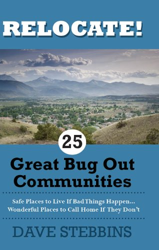 25 Great Bug Out Communities Safe Places To Live If Bad Things Happen