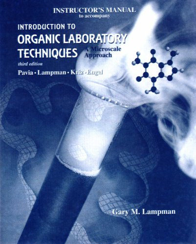 Instructor's Manual to accompany Introduction to Organic Laboratory Techniques: A Microscale Approach, 3rd edition