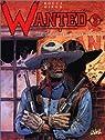 Wanted, tome 3. Shérif de la ville sans loi par Ramaïoli
