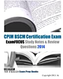 CPIM BSCM Certification Exam ExamFOCUS Study Notes and Review Questions 2014, ExamREVIEW, 1493539175