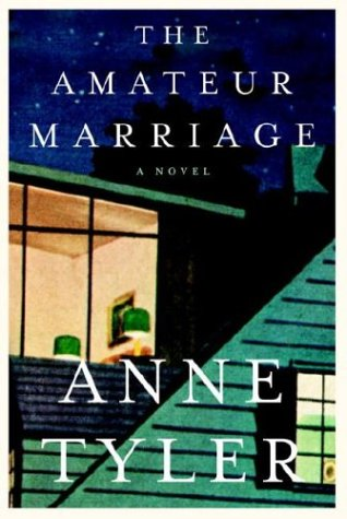 The Amateur Marriage  A Novel, Tyler, Anne