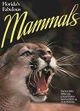 Florida's Fabulous Mammals