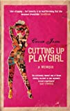 Cutting up Playgirl, Carrie Jones, 1905847610