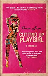 Cutting Up Playgirl: A Cheerful Memoir of Sexual Disappointment