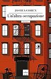 Un'altra occupazione (Italian Edition)