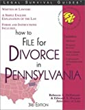 How to File for Divorce in Pennsylvania, Rebecca A. DeSimone and Edward A. Haman, 1572482117
