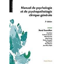 Manuel de psychologie et de psychopathologie clinique générale (French Edition)