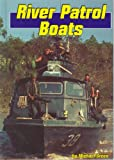 River Patrol Boats, Michael Green, 0736800433