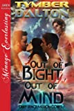 Out of Bight, Out of Mind [Deep Space Mission Corps 4] (Siren Publishing Menage Everlasting) (Deep Space Mission Corps series)