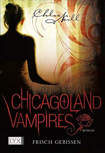 Chicagoland Vampires - Frisch gebissen