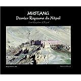 Mustang, dernier royaume du Népal