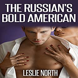 The Russian's Bold American