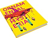 img - for Ashley Bickerton: Ornamental Hysteria book / textbook / text book