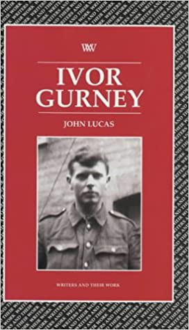 Book Ivor Gurney (Writers and Their Work)