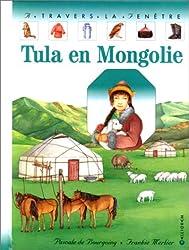 Tula en Mongolie