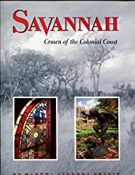 Savannah: Crown of the Colonial Coast (Urban Tapestry)
