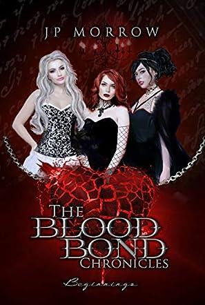 The Blood Bond Chronicles