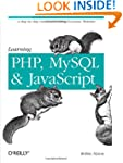 Learning PHP, MySQL, and JavaScript:...