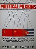 Political Pilgrims, Paul Hollander, 0060910291
