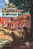 Tall Shadow, a Navajo Boy, Bonnie Highsmith Taylor, 0780770404