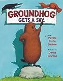 Groundhog Gets a Say, Pamela Curtis Swallow, 0142408964