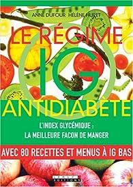 Le régime IG antidiabète par Anne Dufour