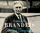 img - for Louis D. Brandeis: A Life book / textbook / text book