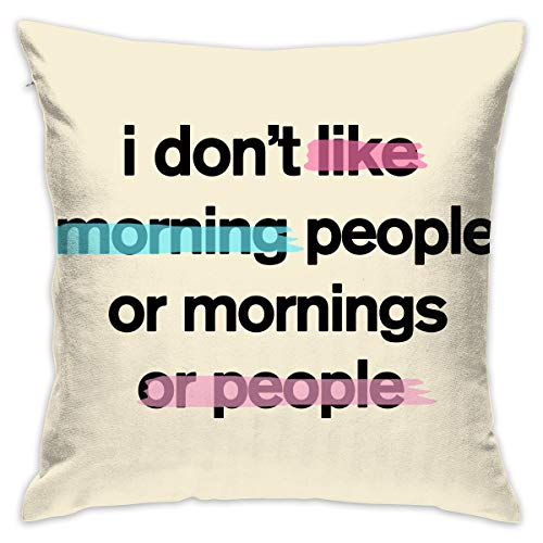 Janvonne 18 X 18 Inch I Don't Like Morning People Square Decorative Throw Pillow Cases Cushion Covers for Home, Couch, Sofa, Or Bed, Modern Design ()