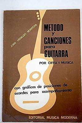 MÉTODO Y CANCIONES PARA GUITARRA por cifra y música, con gráficas ...