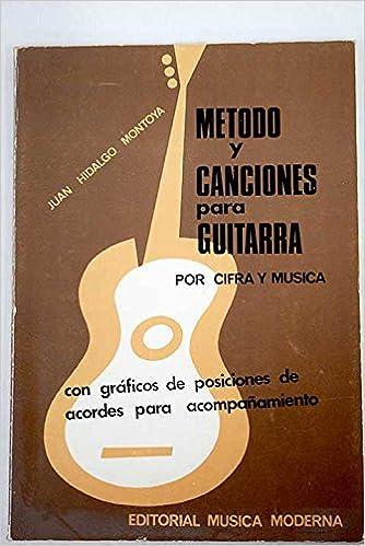 MÉTODO Y CANCIONES PARA GUITARRA por cifra y música, con gráficas de ...