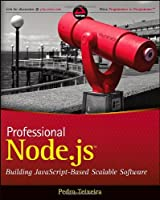 Professional Node.js: Building Javascript Based Scalable Software Front Cover