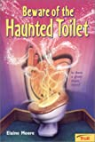 img - for Beware Of The Haunted Toilet book / textbook / text book