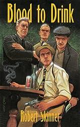 Blood to Drink: A Wesley Farrell Novel (Wesley Farrell Novels)