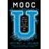MOOC U: Who Is Getting the Most Out of Online Education and Why