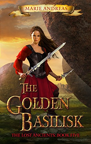 The Golden Basilisk (The Lost Ancients Book 5) ()