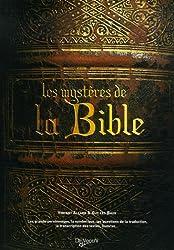 Les Mystères de la Bible : Les grands personnages, la symbolique, les questions de la traduction, la traduction des textes, Qumrân...