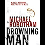 The Drowning Man | Michael Robotham