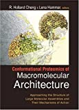 Conformational Proteomics of Macromolecular Architecture, R. Holland Cheng, Lena Hammar, 9812386157