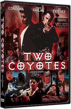 Amazon.com: Two Coyotes: Jorge Cordova, Nicholas Guilak, Joe ...