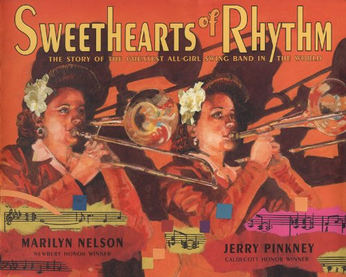 Band Sweetheart (Sweethearts of Rhythm: The Story of the Greatest All-Girl Swing Band in the World)