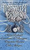 Timeswept Brides, Mary Balogh and Constance O'Banyon, 0515118915